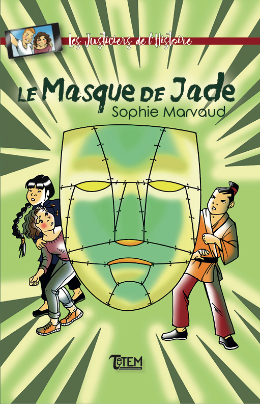 <b>Le masque de jade</b> - Sophie Marvaud
