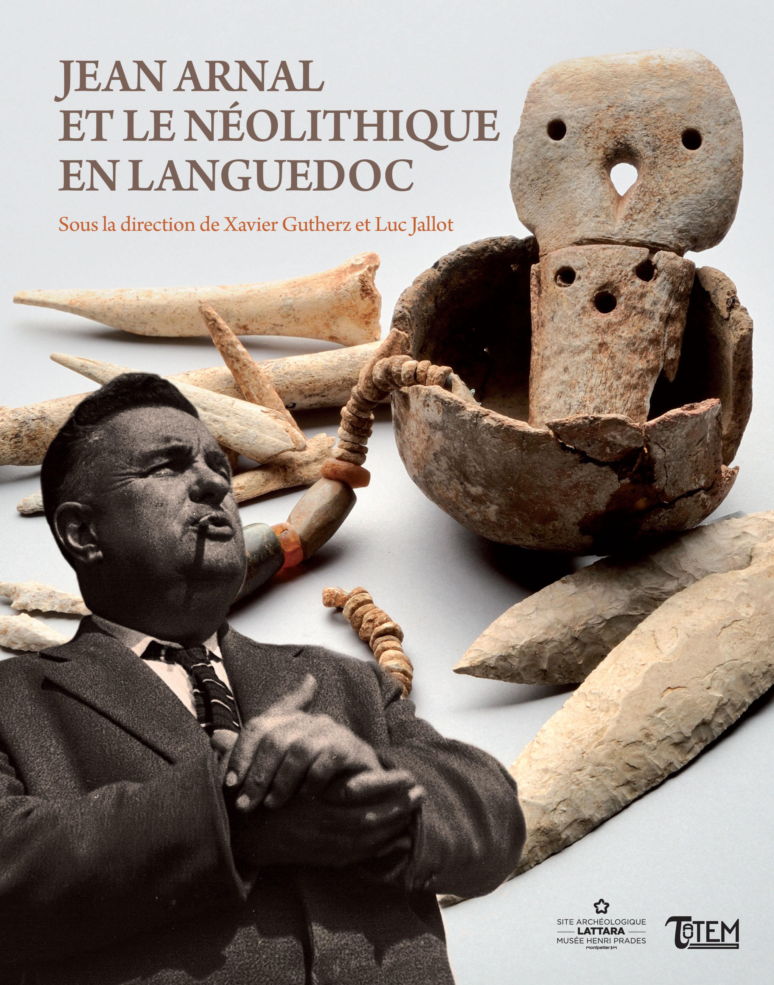<b>Jean Arnal et le Néolithique en Languedoc</b>