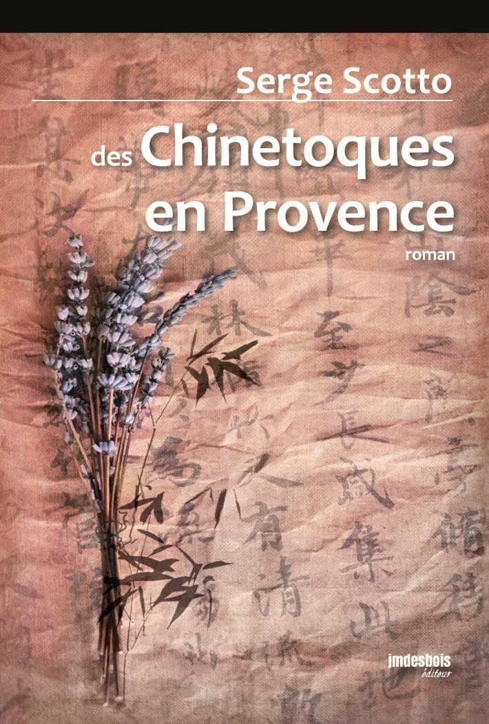 <b>des Chinetoques en Provence</b>