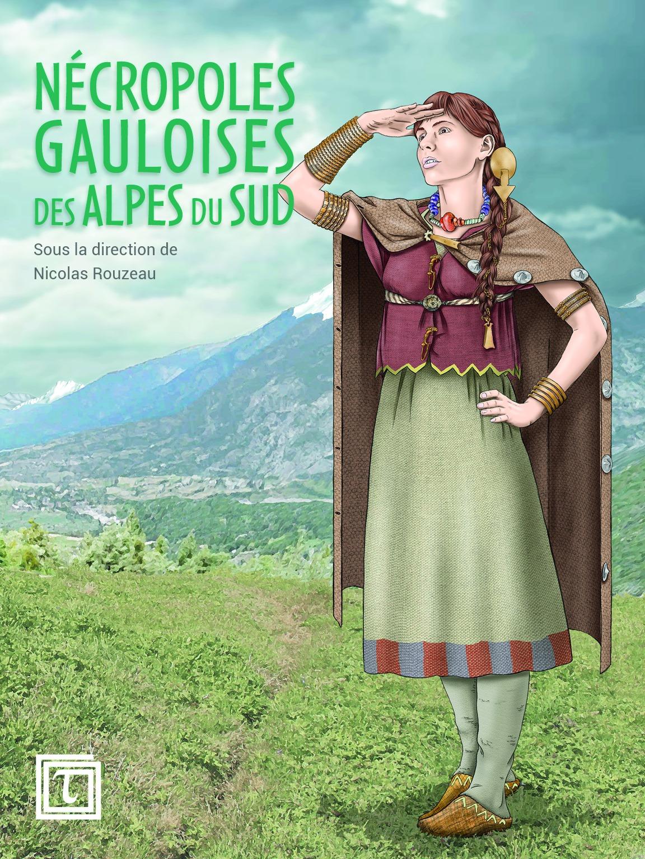<b>Nécropoles gauloises des Alpes du Sud</b>